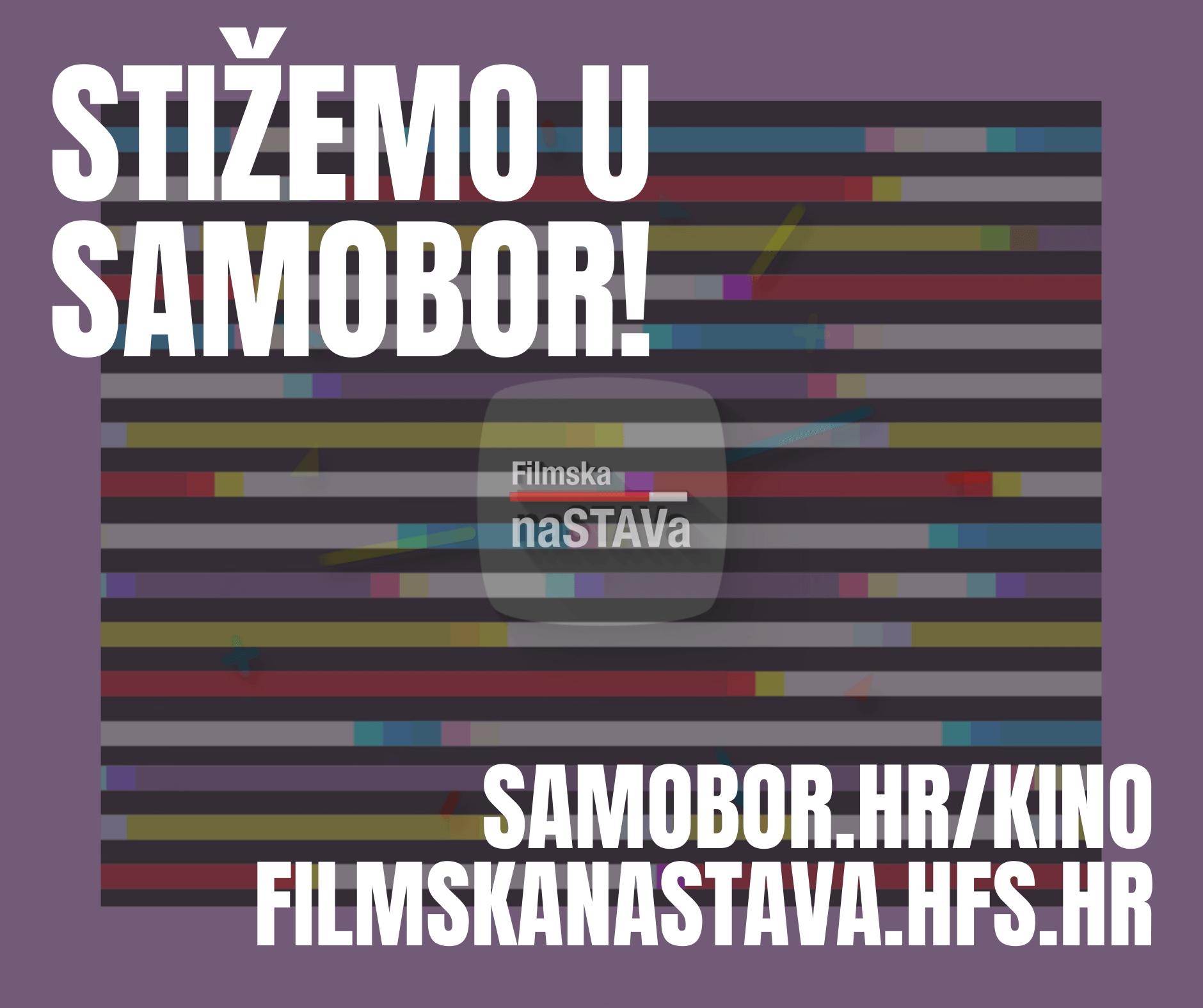 Filmska naSTAVa u gostima: putujemo u Samobor!